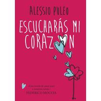 Escucharas Mi Corazon - Alessio Puleo + Regalo