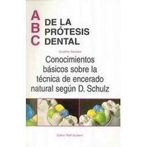 Libro Abc De Las Protesis Dental