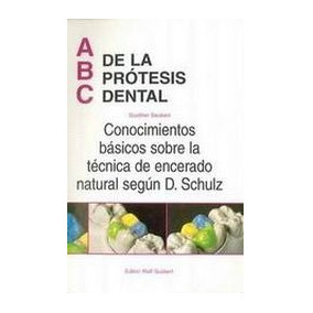 Libro Abc De Las Protesis Dental