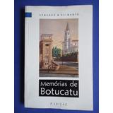 Livro - Memórias De Botucatu - Armando M Delmanto