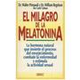Libro, El Milagro De La Melatonina De Dr. Walter Pierpaoli.