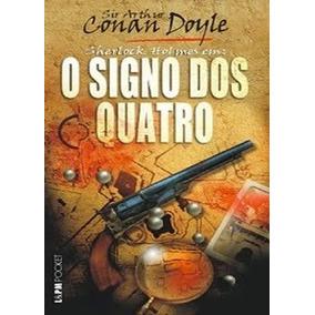 Livro-sherlock Holmes:o Signo Dos Quatros:conan Doyle-novo