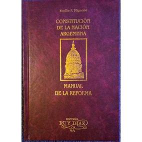 Constitución Nacional Argentina Comentada Tapa Dura Ruy Diaz