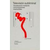 Television Subliminal Socializacion Mediante Comun