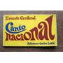 Ernesto Cardenal, Canto Nacional, Ed. Carlos Lohlé
