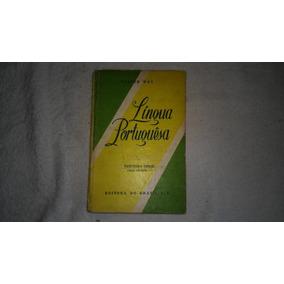 Livro Língua Portuguesa 3ª Serie Curso Colegial Ano 1964