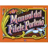 Manual Del Filete Porteño - Alfredo Genovese