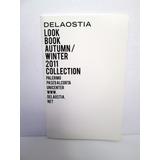 Delaostia Look Book Otoño Invierno 2011 Catalogo Boedo Caba