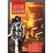 Alvar Mayor * Carlos Trillo Y Enrique Breccia *