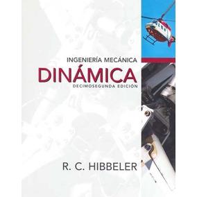 Ingeniería Mecánica Dinámica - Autor: Hibbeler