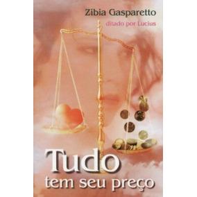 Livro Tudo Tem Seu Preco Zibia Gasparetto