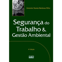 Livro - Segurança Do Trabalho E Gestão Ambiental - Barbosa