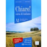 Chiaro! A1. Libro + Cd Rom + Cd Audio. Alma Edizioni