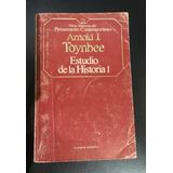 Arnold J.toynbee - Estudio De La Historia Tomo 1 (de 3)