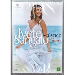Ivete Sangalo - Nuevo Dvd Acústico En Trancoso Original