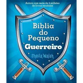 Bíblia Do Pequeno Guerreiro Sheila Walsh Lançamento