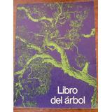 Libro Del Árbol, Dimitri, Tomo 1 - Ed. Celulosa Argentina