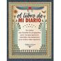 Libro De Mi Diario,el - Garcia Estrada, - Editorial Obelisco
