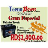 Baterias Trojan, Tronic, Trace De Inversores. Desde Rd$2,400