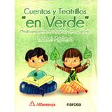 Cuentos Y Teatrillos En Verde - Isabel Aguera / Alfaomega