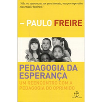 Pedagogia Da Esperança - Paulo Freire