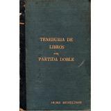 169.- Teneduría De Libros Por Partida Doble. 1885