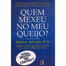 Livro Quem Mexeu No Meu Queijo Fisico ##