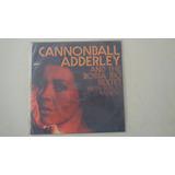 Lp Cannonball AdderleyAnd The Bossa Rio Sextet With Sergio