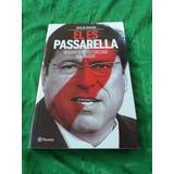 Él Es Passarella (biografía No Autorizada) N. Distasio