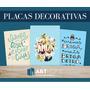 Placas Decorativas Pvc- Frases - Motivacionais - Divertidas