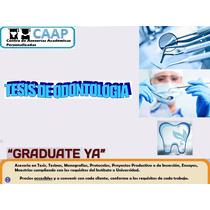 Tesis De Odontología Asesorías
