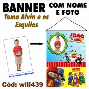 Banner Aniversário Infantil Alvin E Os Esquilos Will439