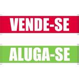 Banner Vende-se Ou Aluga-se 18x80cm Placa Plaquinha Venda