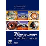 Atlas De Tecnicas Complejas En La Cirugia Del S Envío Gratis