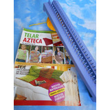 Telar Plástico Azteca + Revista