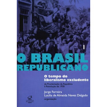 Kit - O Brasil Republicano Vol. 1 E 2 - Jorge Ferreira