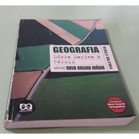 Geografia, Série Novo Ensino Médio - Lúcia Marina E Tércio