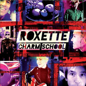 Cd Roxette - Charm School