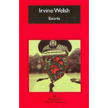 Escoria - Irvine Welsh - Nuevo - Original