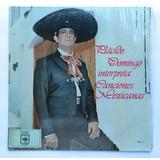 Disco Lp Placido Domingo Interpreta Canciones Mexicanas