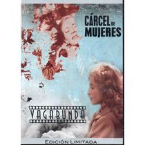 Carcel De Mujeres + Vagabunda. Nueva En Dvd