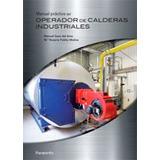 Manual Practico Operador Calderas Industriales; Maria Sanz