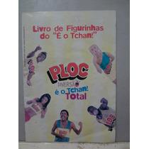 Album De Figurinhas Ploc - É O Tcham Total - Vazio