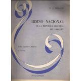 Partitura Himno Nacional De La Republica Oriental De Uruguay