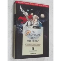 * Livro As Profecias Sem Mistérios - Paiva Neto Escolha