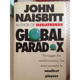 Naisbitt, John. Global Paradox