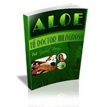 Libro: Aloe. Tu Doctor Milagroso - Yulia Berry - Pdf