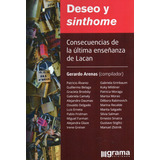 Deseo Y Sinthome Gerardo Arenas (gr)