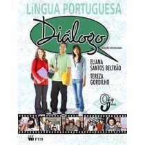 Livro Lingua Portuguesa Diálogo 9º Ano
