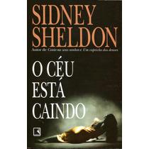 Livro - O Céu Esta Caindo - Sidney Sheldon
